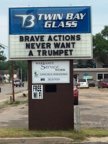 BRAVE ACTIONS NEVER WANT A TRUMPET